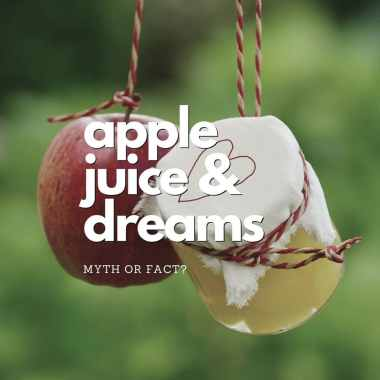 apple juice before bed causes crazy dreams