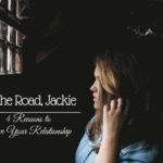 Hit the Road, Jackie: Reasons to Leave Your Relationship