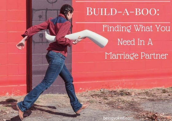 Build-A-Boo: Finding What You Need In A Marriage Partner