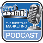 duct tape marketing podcast