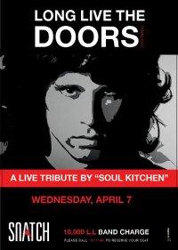 Soul Kitchen's at Snatch