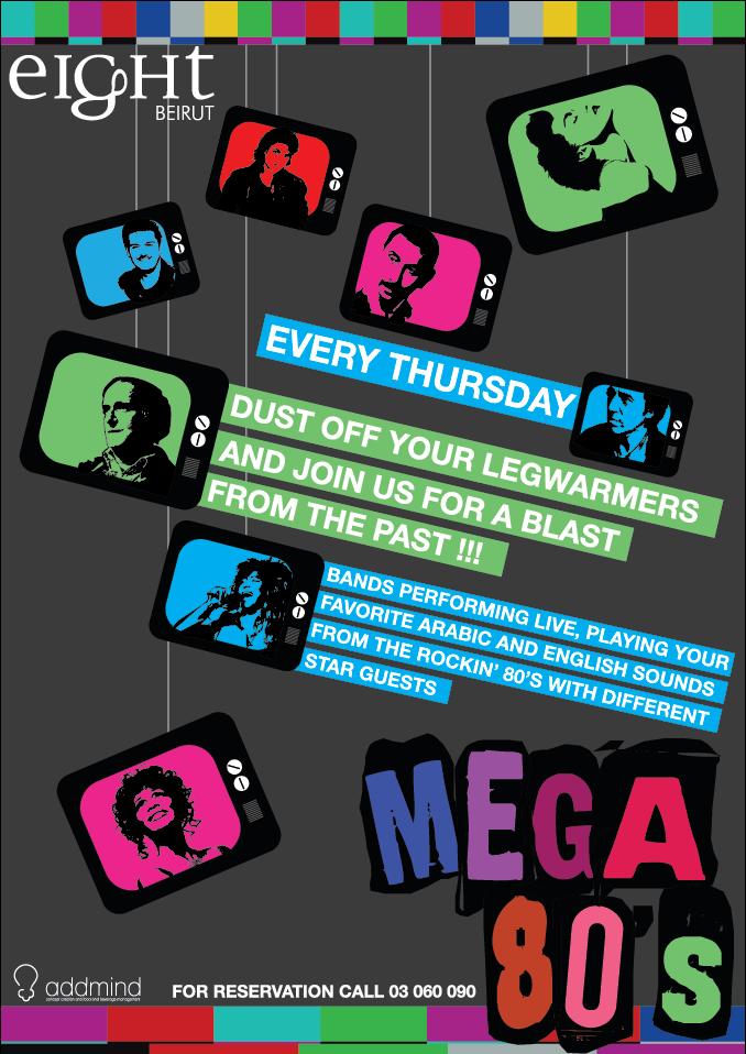 Mega 80's at Eight!