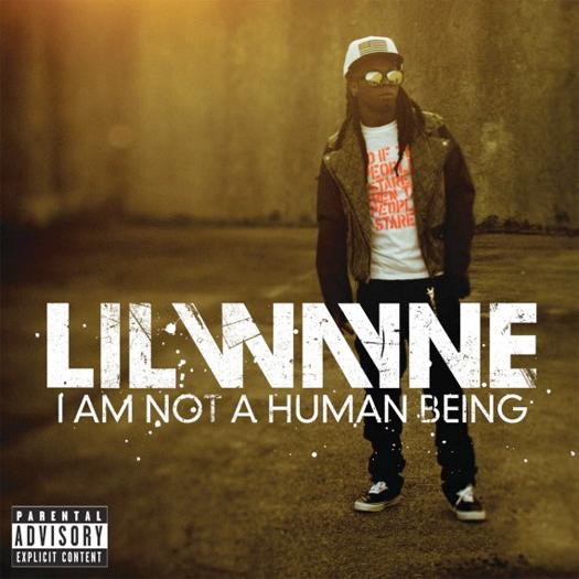 "Lil Wayne: ""I Am Not a Human Being"""