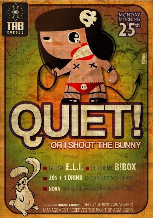 Quiet Or I Shoot The Bunny After Party At Nova