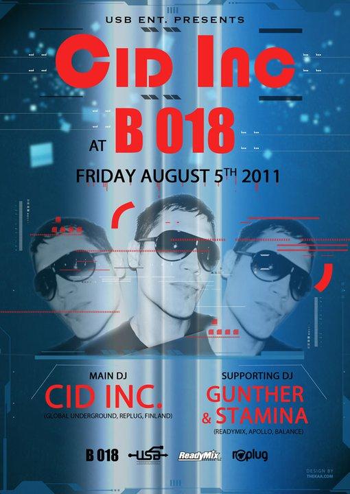 USB Entertainment And B018 Presents Cid Inc at B018