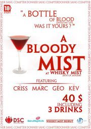 A Bloody Mist At Whisky Mist