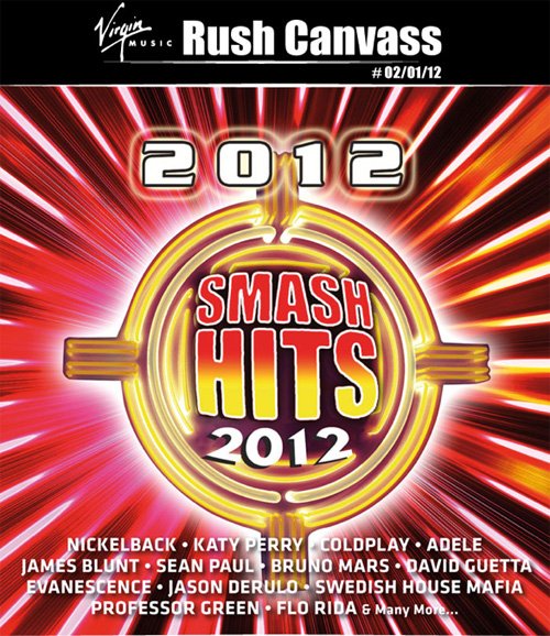 Virgin Music Rush Canvass Smash Hits 2012 Compilation to be Released Jan. 11th 2012