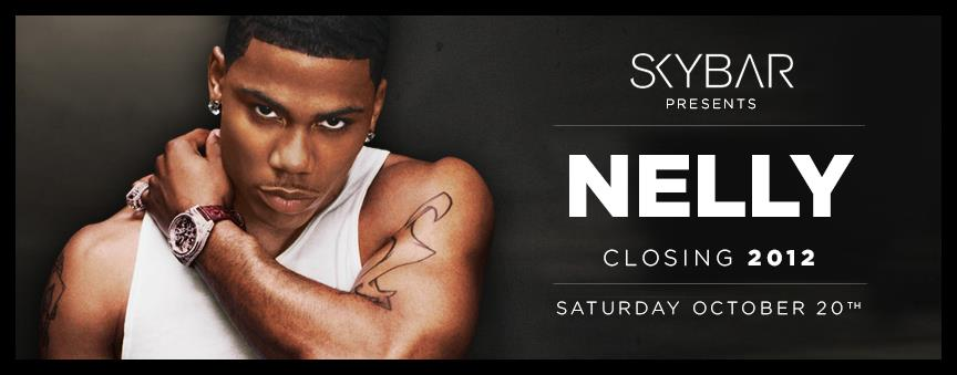 Nelly Live At SKYBAR Closing Night 2012