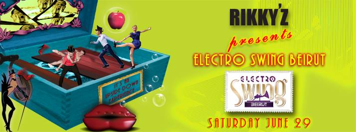 Electro Swing Beirut and RIKKY'Z Launch Night