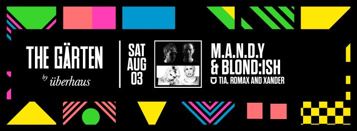 The Gärten Presents M.A.N.D.Y and BLOND:ISH