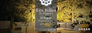 Les Folies de Caprice at Urban