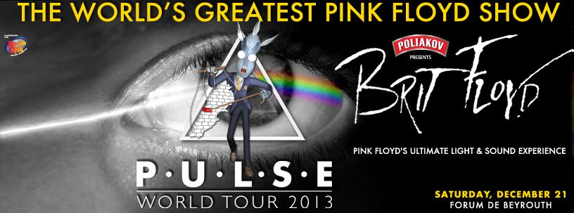 Prepare for the Ultimate Brit Floyd Rock Show, Pulse 2013 at Forum de Beyrouth!