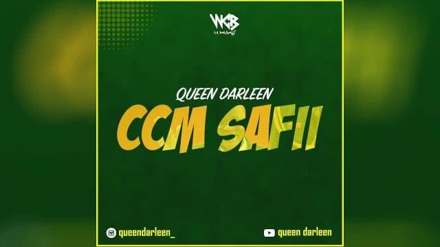 AUDIO: Queen Darleen – CCM Safii