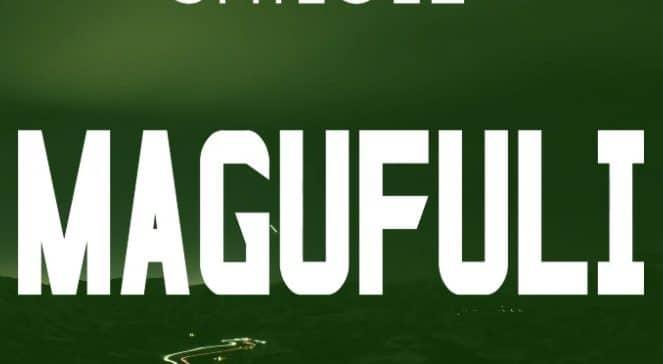 AUDIO: Shilole – Magufuli