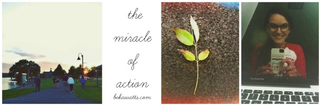 The Miracle of Action 1