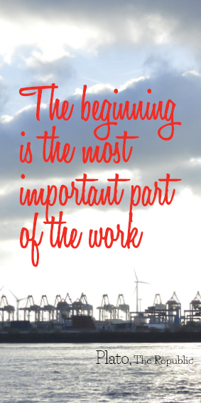 The beginning is the most important part of the work #quote