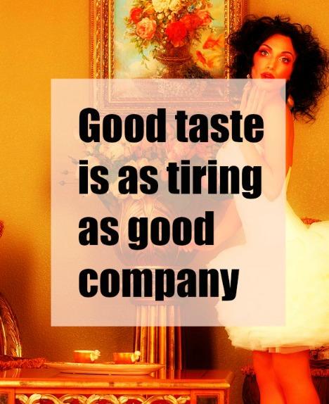 #Picabia #quote #taste