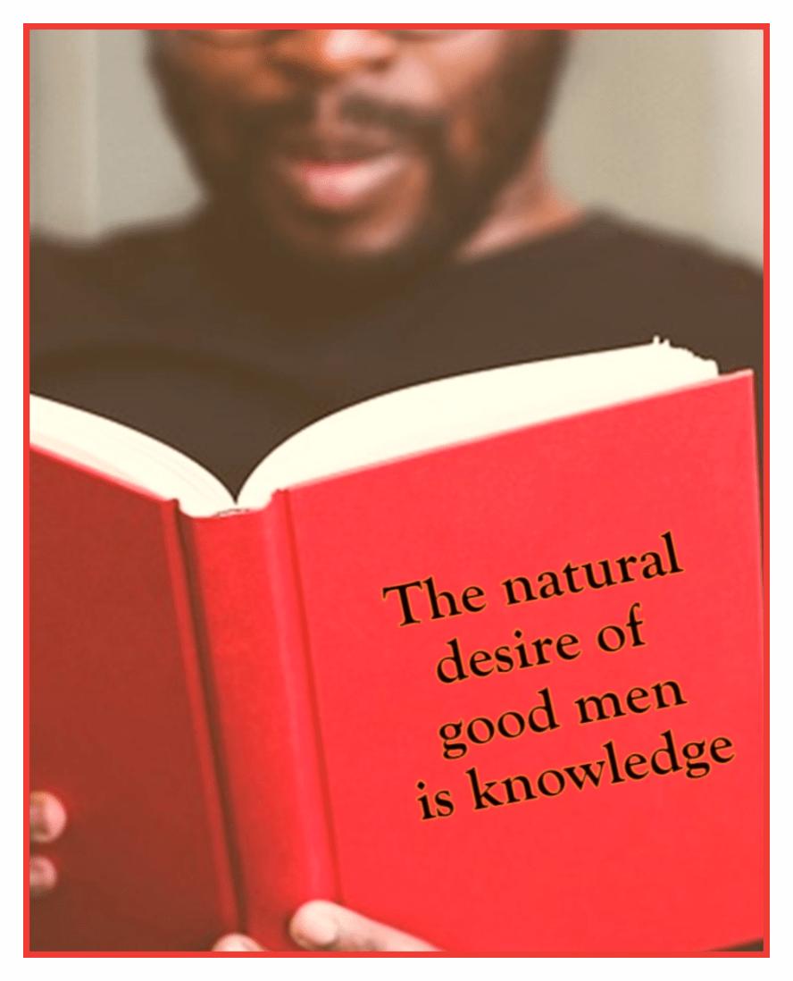 The natural desire of good men is knowledge. Leonardo da Vinci Quote