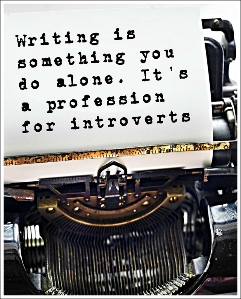 quote john green Writing is something you do alone. Its a profession for introverts who want to tell you a story but don't want to make eye contact while doing it.