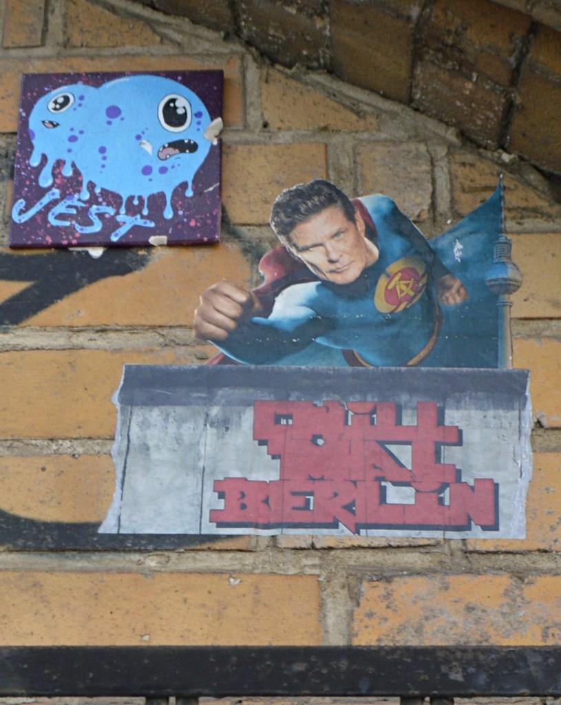 Chill mal Berlin David Hasselhhoff sticker / Paste up  streetart Berlin  bekitschig.blog
