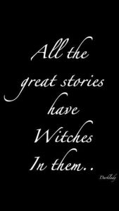 "Magick Wicca Witch Witchcraft: ""All the great stories have #Witches in them…."" ..."