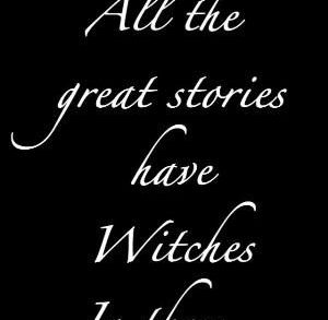 """Magick Wicca Witch Witchcraft: """"All the great stories have #Witches in them...."""" by alberta"""