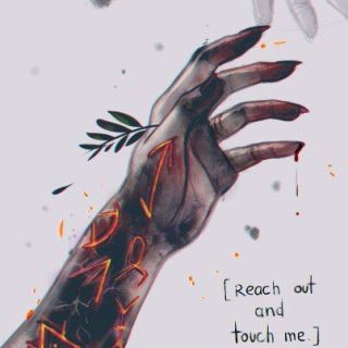 I've been hurt so many times, I have scars on my hands that no one sees, because they're visible. If you still dare to touch my hand, then see how it really looks like. It's overwhelmed with darkness and my fingernails are sharp, I could hurt ...