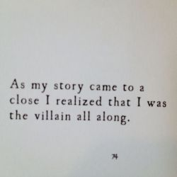~But I could handle being the villain. The one thing I couldn't handle was letting anyone  ...