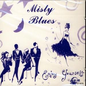 Misty Blues - Enjoy Yourself