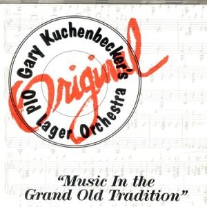 Gary Kuchenbecker's Old Lager Orchestra