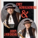 Chet Kowalkowski & John Jaworski