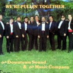 Downtown Sound and Music Company - We Are Pulling Together