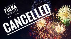 polka fireworks 2020 canceled