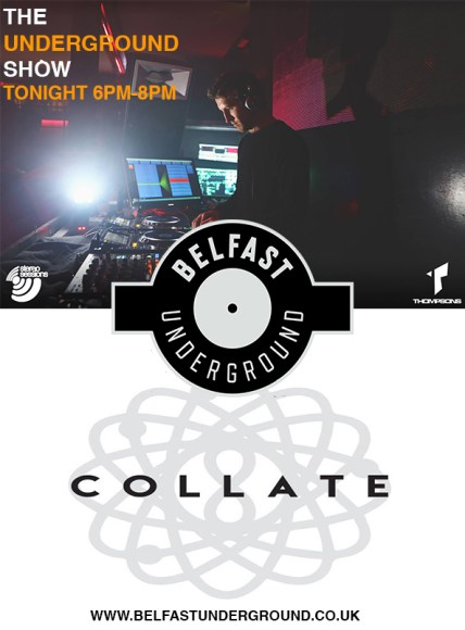 RYAN DORNAN & COLLATE ON THE UNDERGROUND SHOW