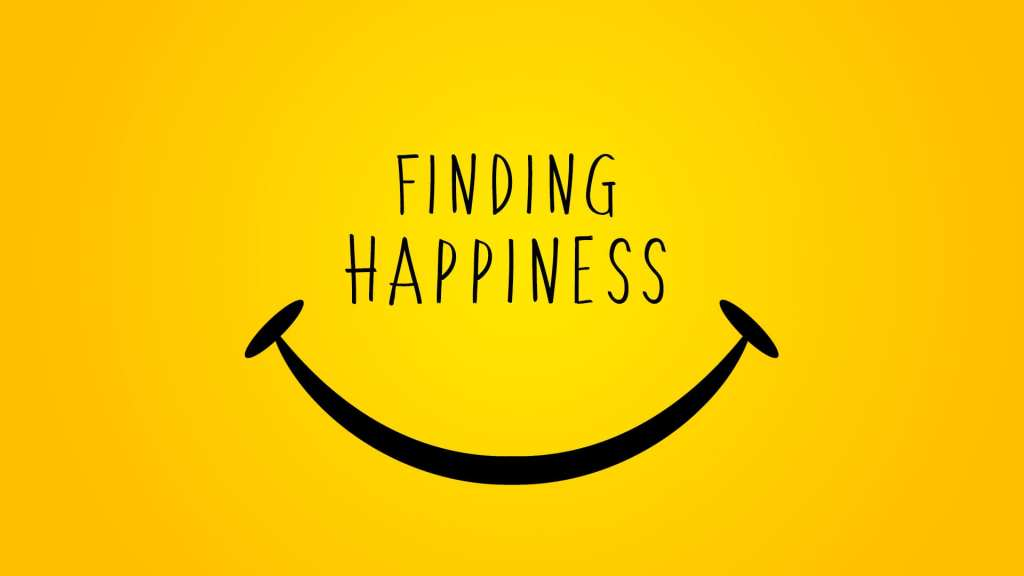 Looking for Happiness in life?