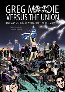 Greg Moodie Versus The Union