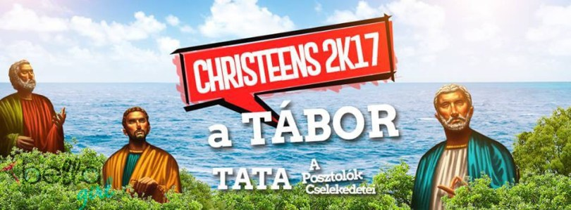 CHRISTEENS 2K17 TÁBOR