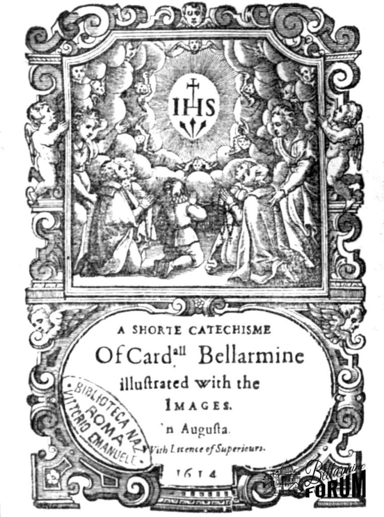 "title illustration of Bellarmine's catechism showing people of all ages and angels adoring the Sign of Redemption: in what might by a Blessed Sacrament host, a cross beneath which the ""IHS"" and the three nails."