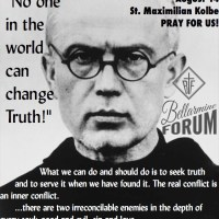 "St. Maximilian Kolbe: ""No one in the world can change Truth!"""