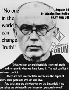 st maximilian kolbe truth