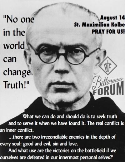 st maximilian kolbe truth