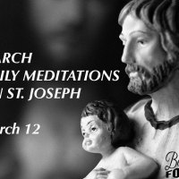 March 12th  — St. Joseph's Third Sorrow.
