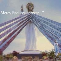 """...His Mercy Endures Forever..."""