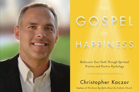 kaczor1 - The Gospel of Happiness