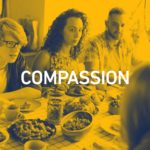 Compassion 1 150x150 - embRACE LA Dinners at LMU: Breaking Bread While Breaking Through