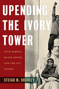 Cover of Upending the Ivory Tower