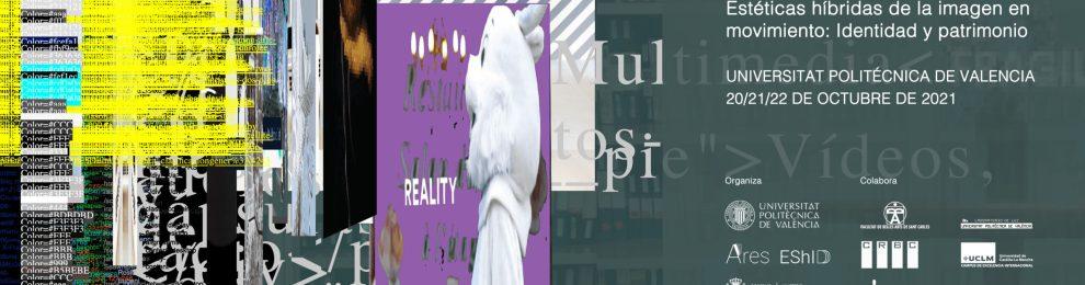 Call for Papers II Congreso Internacional Estéticas Híbridas de la Imagen en Movimiento