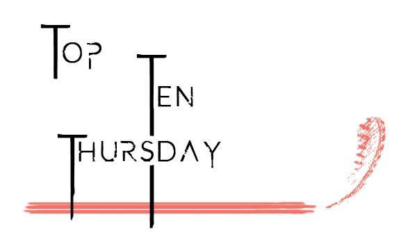 Top Ten Thursday #318