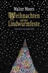 Weihnachten auf der Lindwurmfeste von Walter Moers