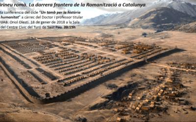 """""""La petjada romana al Pirineu Oriental és molt més antiga i profunda del que creiem fins fa pocs anys"""""""